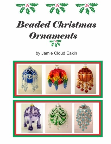 Beaded Christmas Ornaments (Patterns Ornaments Christmas For Bead)