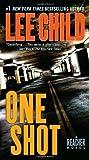One Shot (Jack Reacher, No. 9) by Child, Lee (2009) Mass Market Paperback