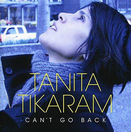 Can't Go Back (The Best Of Tanita Tikaram)