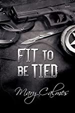 Fit to Be Tied (Marshals Book 2)
