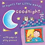 img - for Goodnight (Prayers for Little Hands) book / textbook / text book