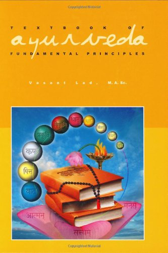 Textbook of Ayurveda, Vol. 1: Fundamental Principles of Ayurveda [Vasant Lad] (Tapa Dura)