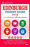 Edinburgh Tourist Guide 2019: Most Recommended Shops, Restaurants, Entertainment and Nightlife for Travelers in Edinburgh (City Tourist Guide 2019)