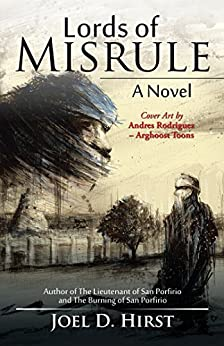 Lords of Misrule: A Novel by [Hirst, Joel D.]