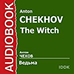 The Witch [Russian Edition] | Anton Chekhov
