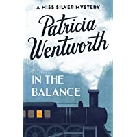 In the Balance (The Miss Silver Mysteries Book 4)
