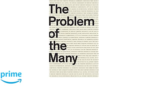 The Problem of the Many: Timothy Donnelly: 9781940696492: Amazon com
