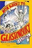 101 Ways to Sneak into Glastonbury Festival, Stanley Sprocket, 149737250X