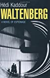 Waltenberg, Hedi Kaddour, 184655022X