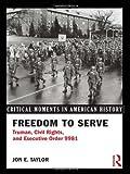 Freedom to Serve, Jon E. Taylor, 0415894492