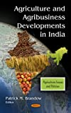 Agriculture and Agribusiness Developments in India, , 1616689463