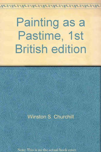 Painting as a Pastime, 1st British edition