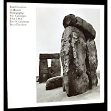 Four Directions in Modern Photography: Paul Caponigro, John T. Hill, Jerry N. Uelsmann, Bruce Davidson. An Exhibition at the Yale University Art Gallery, December 14, 1972 Through February 25, 1973