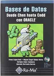Bases de Datos: Desde Chen hasta Codd con Oracle.: Amazon