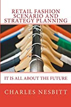 Retail Fashion Scenario and Strategy Planning