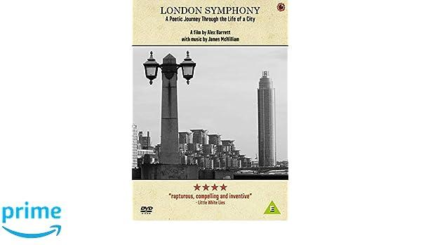 LONDON SYMPHONY: A Poetic Journey Through the Life of a City Reino Unido DVD: Amazon.es: n/a, Alex Barrett: Cine y Series TV