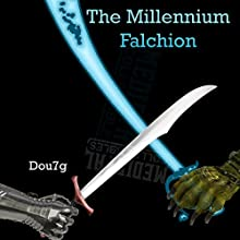 The Millenium Falchion: Succubus Temptations, Book 10 Audiobook by  Dou7g Narrated by Steven Bartlett
