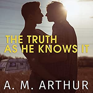 The Truth as He Knows It Audiobook