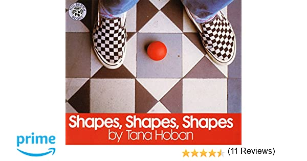 Shapes, Shapes, Shapes: Tana Hoban: 2015688147402: Amazon.com: Books