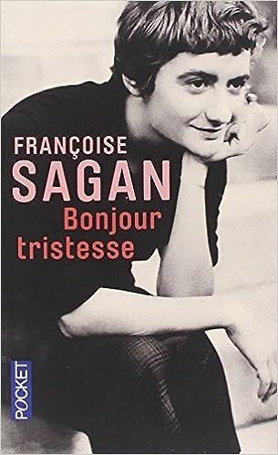 Bonjour Tristesse (French Edition) by Francoise Sagan (2010-08-19)