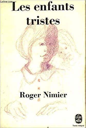 Les Enfants Tristes Roger Nimier Amazon Com Books