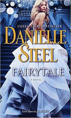 Amazon Fr Fairytale A Novel Danielle Steel Livres