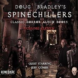 Doug Bradley's Spinechillers, Volume 11