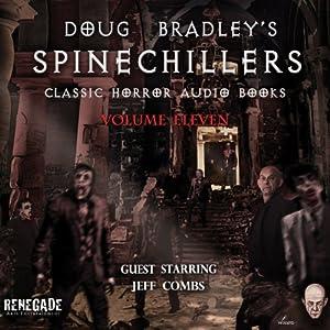 Doug Bradley's Spinechillers, Volume 11 Audiobook