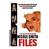 A Case For Murder: Anna Nicole Smith Files