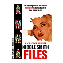 A Case For Murder: Anna Nicole Smith Files