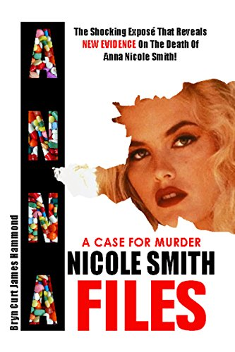 a-case-for-murder-anna-nicole-smith-files
