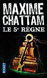 Le 5e règne par Chattam