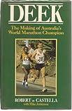 Deek: Making of Australia's World Marathon Champion