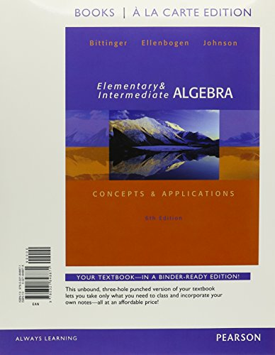 Elementary and Intermediate Algebra: Concepts & Applications, Books a la Carte Edition (6th Edition)