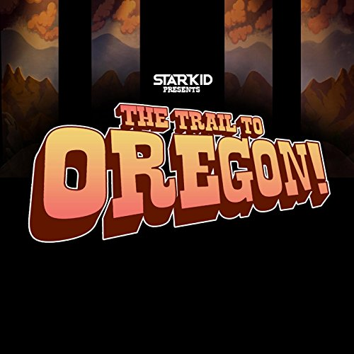 Team Trail (The Trail to Oregon!)