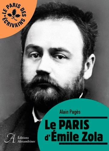 Le Paris de Zola de Alain Pages