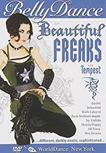 Bellydance for Beautiful Freaks, with TeMPeST: Gothic bellydance classes, Belly dance instruction, belly dance for social dancing
