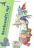 Rembrandt's Hat, Susan Blackaby, 0618114521