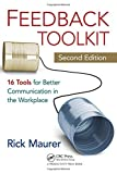 img - for Feedback Toolkit: 16 Tools for Better Communication in the Workplace, Second Edition by Rick Maurer (2011-01-14) book / textbook / text book
