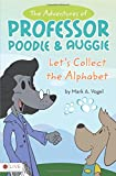 img - for The Adventures of Professor Poodle and Auggie book / textbook / text book