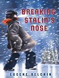 Breaking Stalin's Nose, Eugene Yelchin, 0805092161