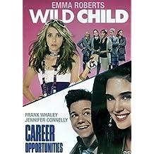 Wild Child / Career Opportunity