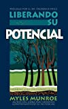 Releasing Your Potential: Exposing the Hidden You (Spanish Edition)