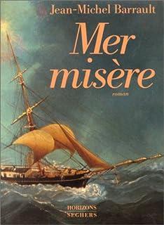 Mer misère, Barrault, Jean-Michel