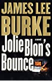 Jolie Blon's Bounce: A Novel