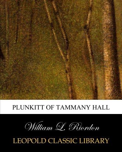 Plunkitt of Tammany Hall pdf epub