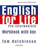 English for Life Pre-Intermediate. Workbook with Key