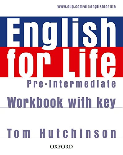 Read Online English for Life Pre-Intermediate: Workbook with Key ebook