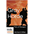 The Foreworld Saga: Gray Horde (Kindle Worlds) (Tales of Mongetai Book 3)