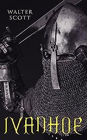 Ivanhoe: Historical Novel